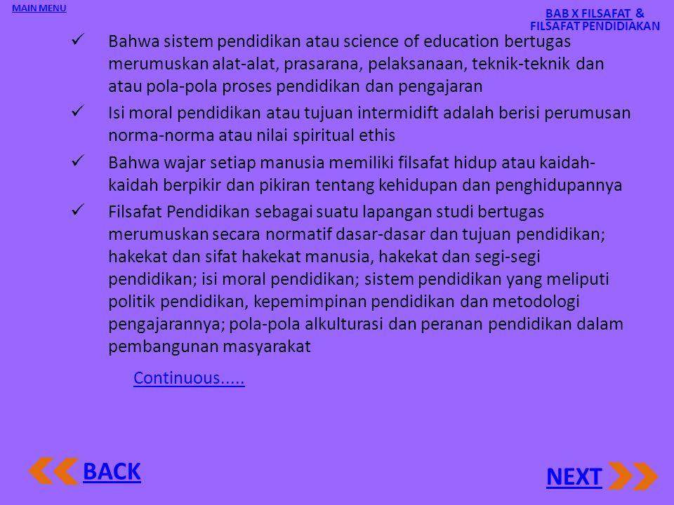 1 Filsafat Pendidikan 1.Ilmu Pendidikan Sebagai Ilmu Pengetahuan Normatif Sebagai ilmu pengetahuan normatif Sebagai ilmu pengetahuan praktis Sesuai de
