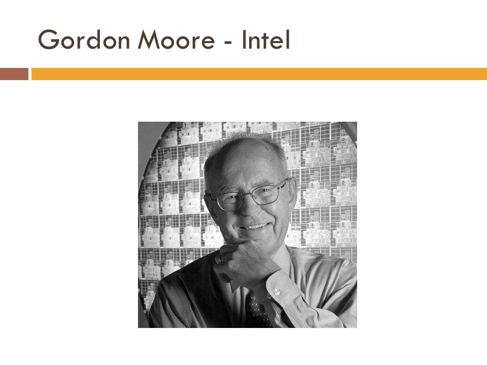 Gordon Moore - Intel