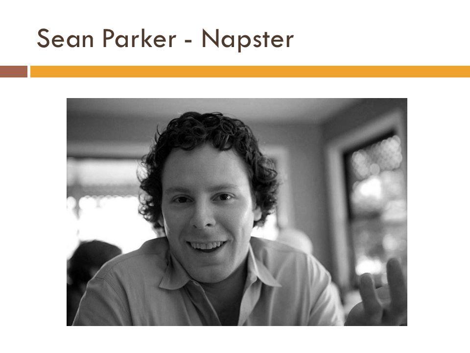 Sean Parker - Napster