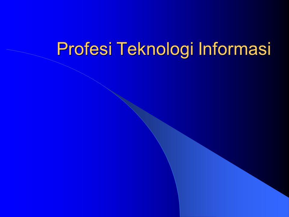 Profesi Teknologi Informasi