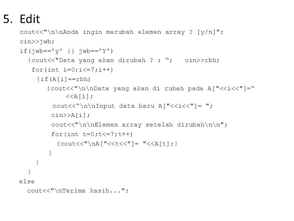 5.Edit cout<<