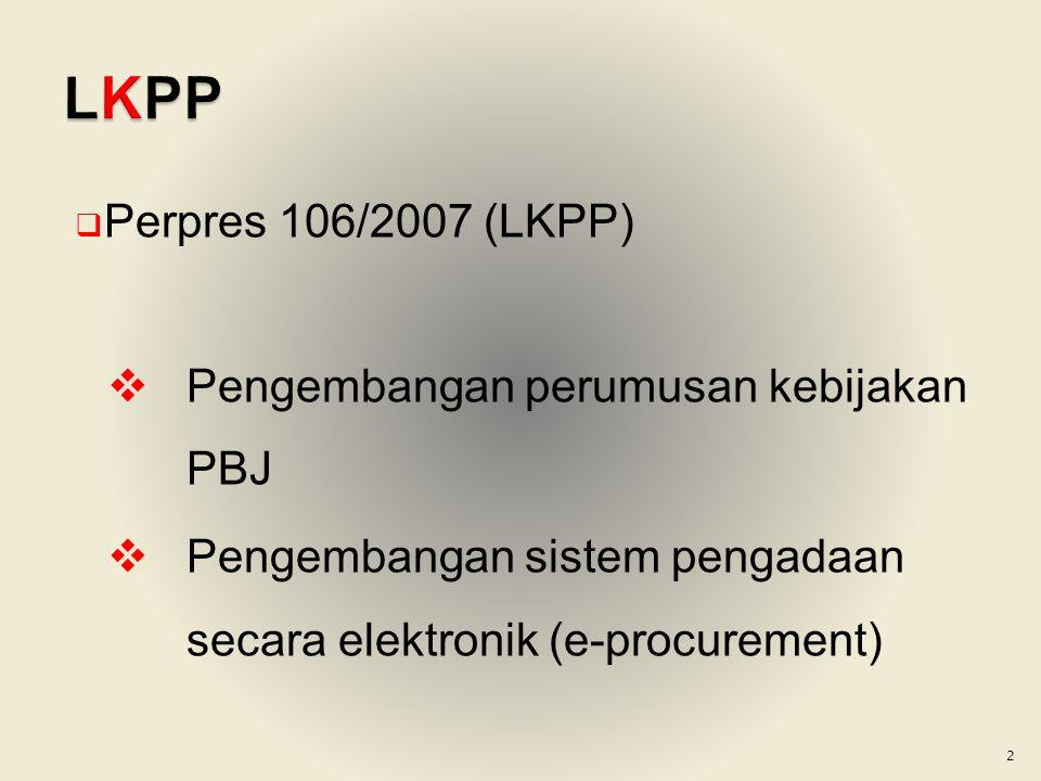  Harga dan ketersediaan barang terjamin  Pembayaran sesuai volume yg dilaksanakan  Harga dan ketersediaan barang terjamin  Pembayaran sesuai volume yg dilaksanakan Kontrak satuan harga LKPPPENYEDIA SATKER K/L/D/I 13
