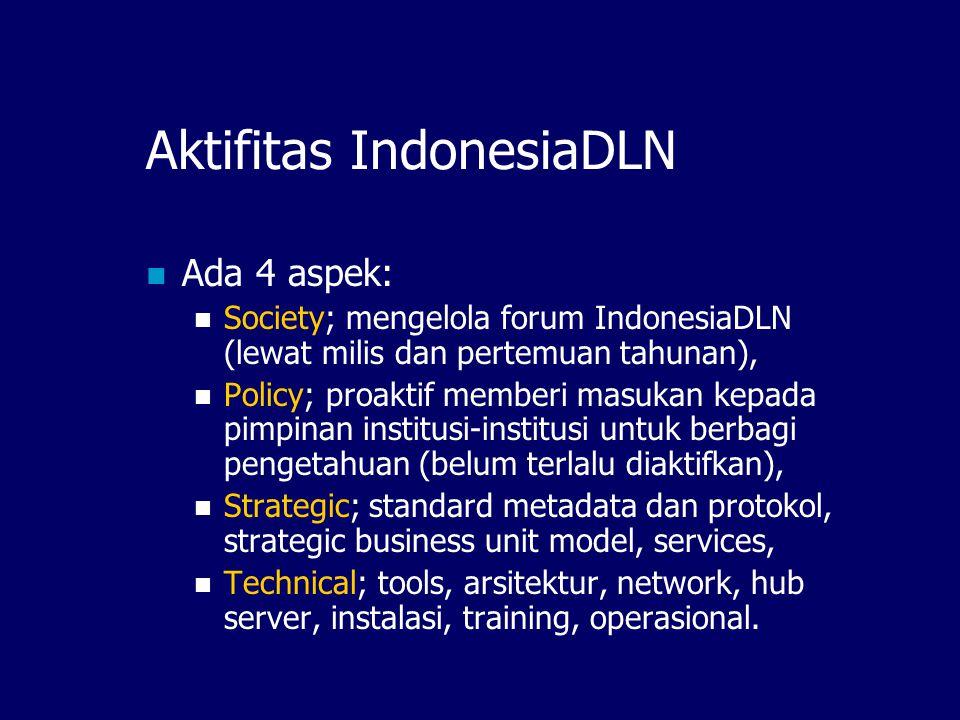 Aktifitas IndonesiaDLN Ada 4 aspek: Society; mengelola forum IndonesiaDLN (lewat milis dan pertemuan tahunan), Policy; proaktif memberi masukan kepada
