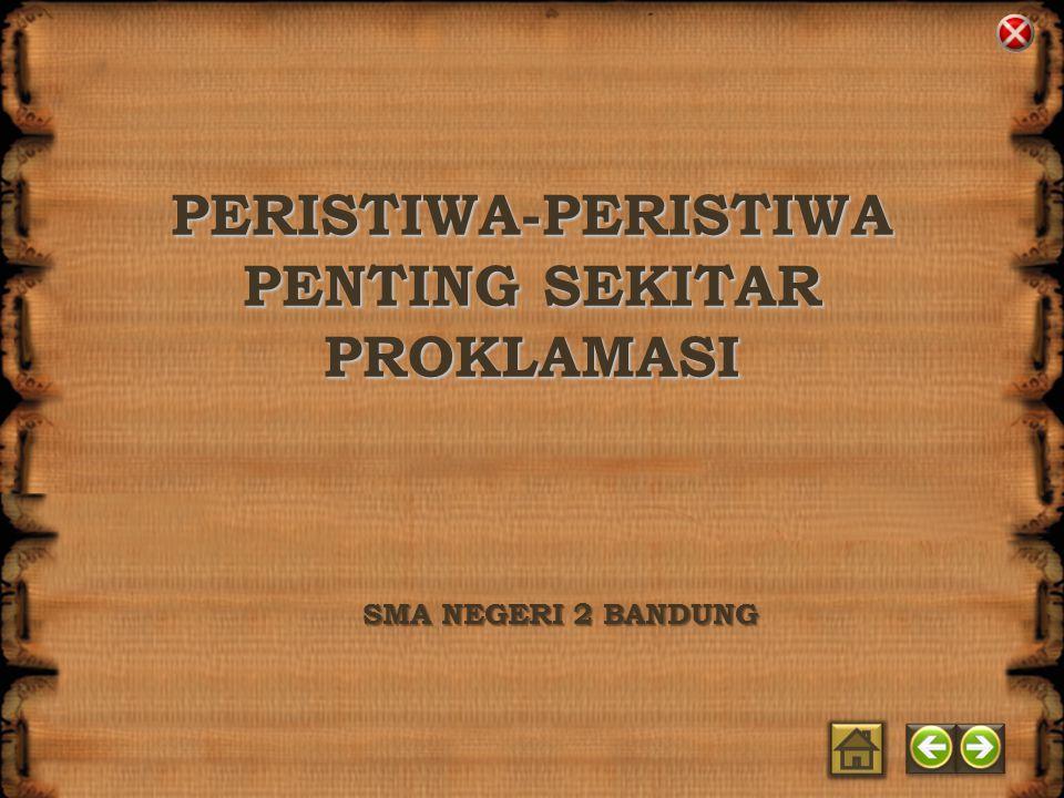 STANDAR KOMPETENSI SMA NEGERI 2 BANDUNG Merekonstruksi perjuangan Bangsa Indonesia sejak masa proklamasi hingga lahirnya Orde Baru KOMPETENSI DASAR Merekonstruksi perkembangan masyarakat Indonesia sejak masa proklamasi hingga Demokrasi Terpimpin