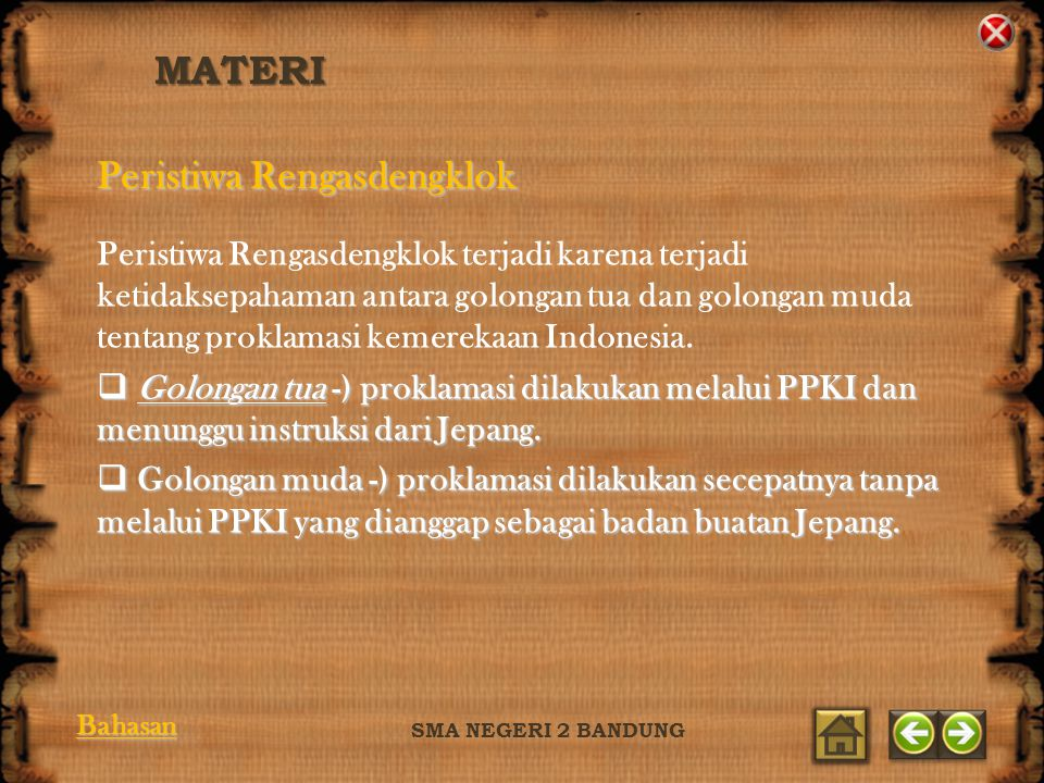 MATERI SMA NEGERI 2 BANDUNG Perumusan teks proklamasi dilakukan di rumah Laksamana Maeda.