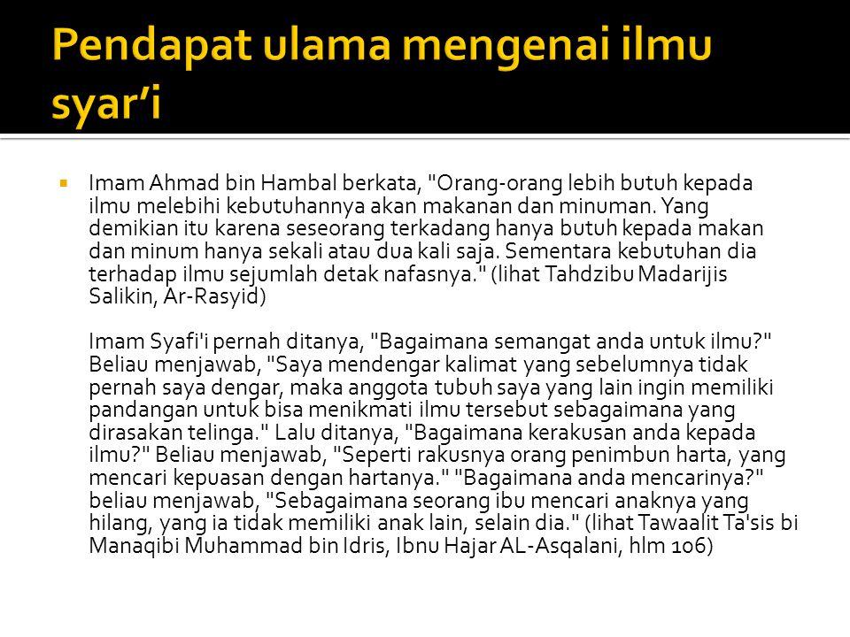  Imam Ahmad bin Hambal berkata,