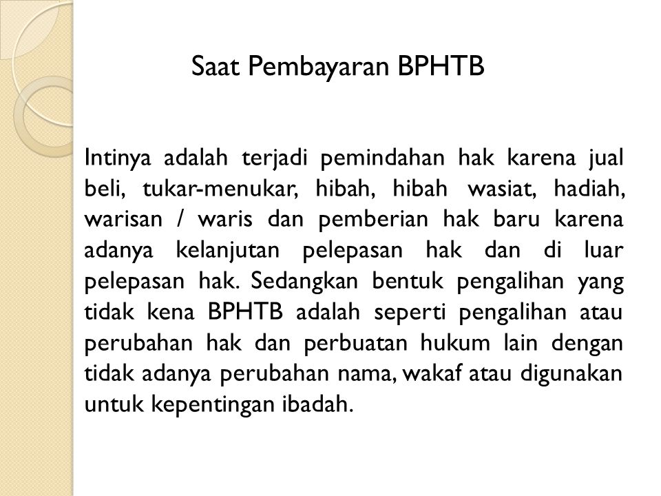 47 Latihan SOAL BPHTB 1.Pada tanggal 1 Februari 2001, Wajib Pajak A membeli tanah yang terletak di Kabupaten AA dengan Nilai Perolehan Objek Pajak (NPOP) Rp50.000.000,00 (lima puluh juta rupiah).