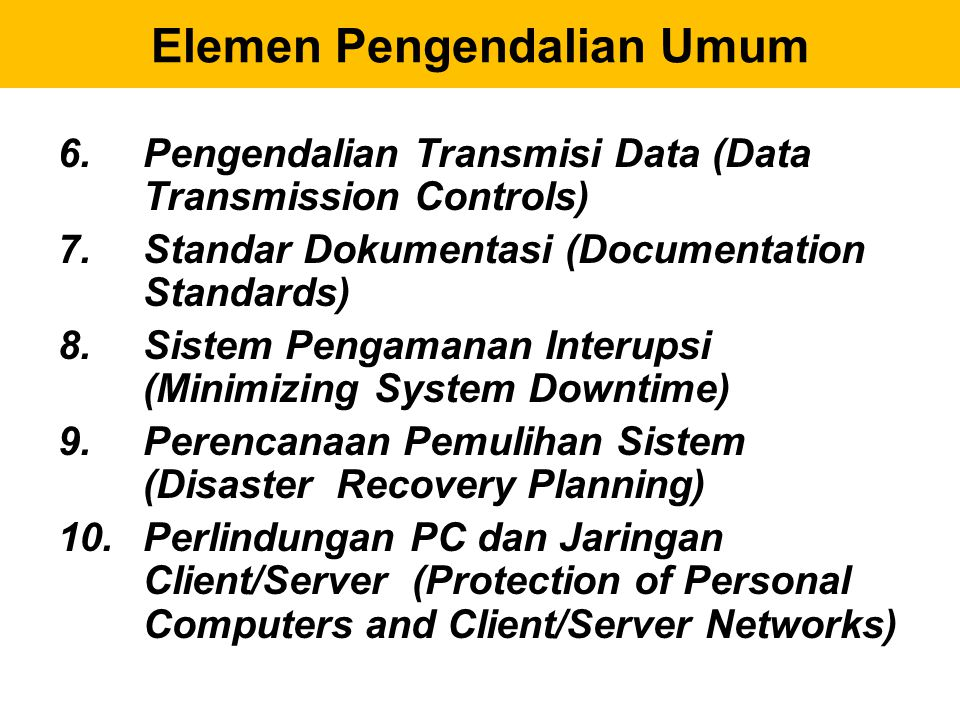 6.Postimplementation review (review pasca implementasi).