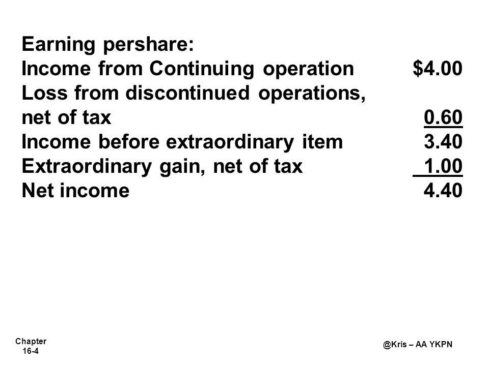 Chapter 16-5 @Kris – AA YKPN Earnings Per Share-Simple Capital Structure   Simple Structure—Hanya saham biasa; tidak ada sekuritas dilutif.