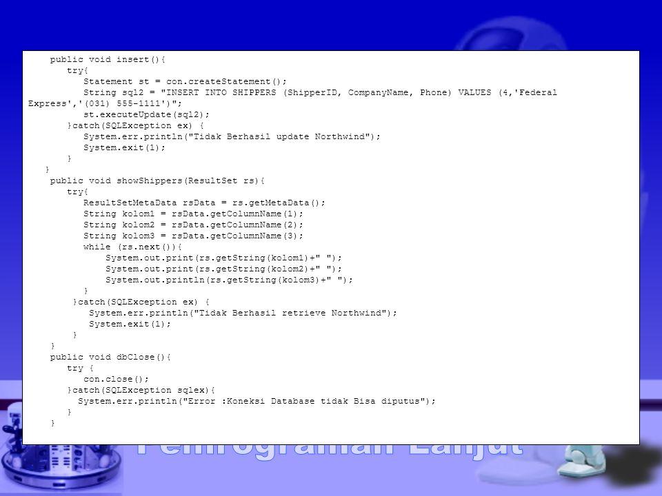 public void insert(){ try{ Statement st = con.createStatement(); String sql2 =