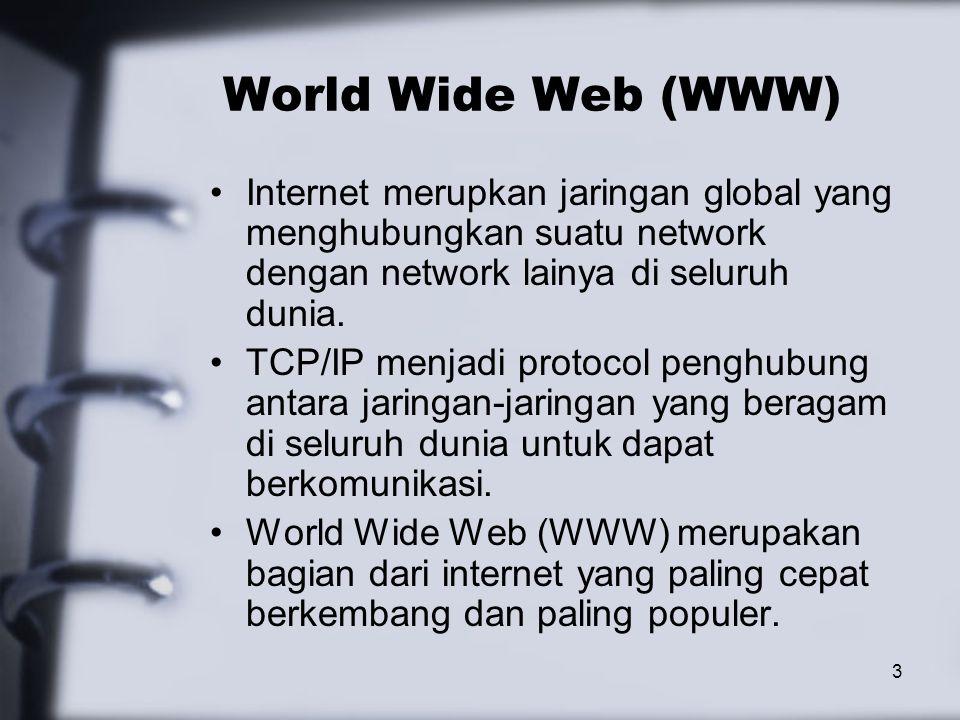 4 WWW - continued WWW bekerja merdasarkan pada tiga mekanisme berikut: –Protocol standard aturan yang di gunakan untuk berkomunikasi pada computer networking, Hypertext Transfer Protocol (HTTP) adalah protocol untuk WWW.