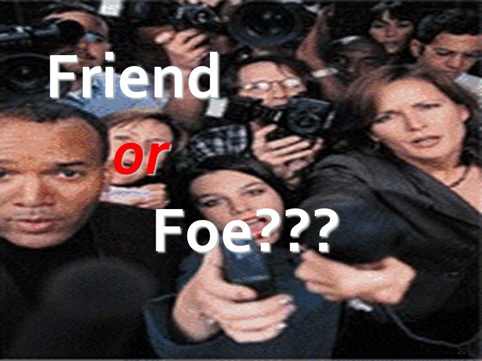 KOORDINASI KEHUMASAN KEMENAG RI 20 Friend or or Foe??? Foe???