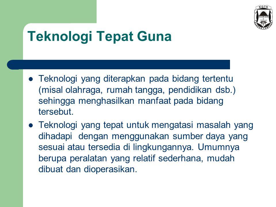 Definisi Teknologi Tepat Guna sesuai Kepmendikbud No.