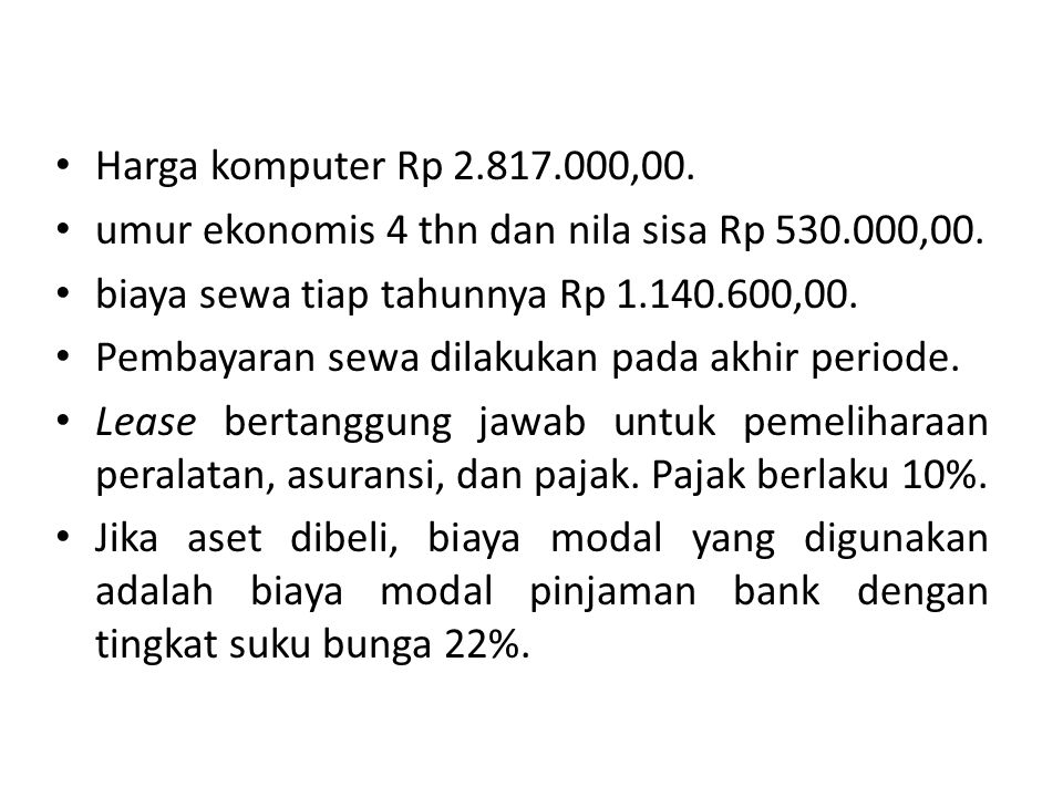 Harga komputer Rp 2.817.000,00.umur ekonomis 4 thn dan nila sisa Rp 530.000,00.