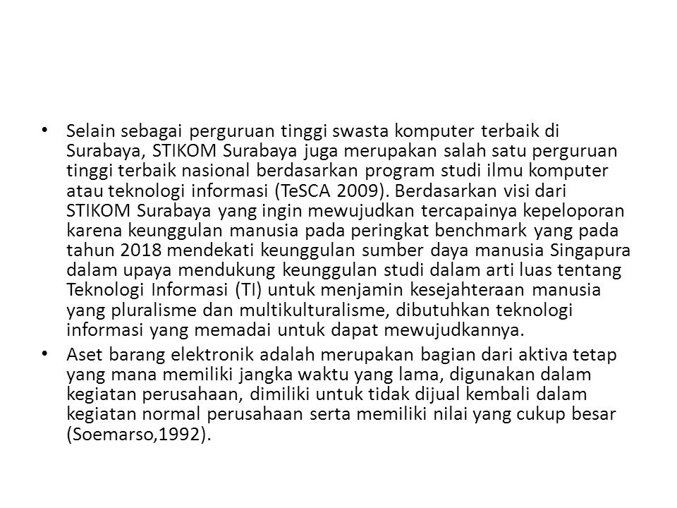 Selain sebagai perguruan tinggi swasta komputer terbaik di Surabaya, STIKOM Surabaya juga merupakan salah satu perguruan tinggi terbaik nasional berda