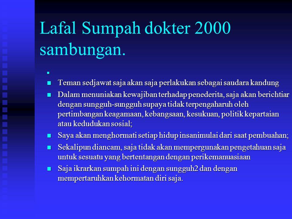 Lafal Sumpah dokter 2000 sambungan.