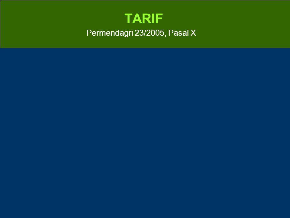 TARIF Permendagri 23/2005, Pasal X