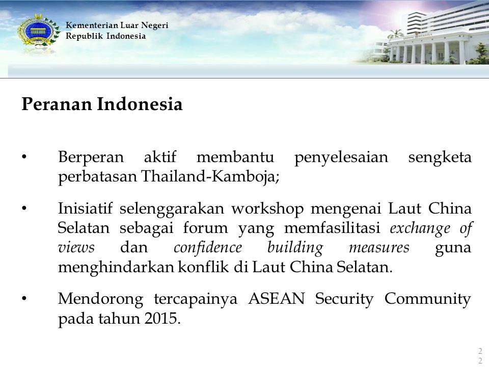 Kementerian Luar Negeri Republik Indonesia Peranan Indonesia Berperan aktif membantu penyelesaian sengketa perbatasan Thailand-Kamboja; Inisiatif sele