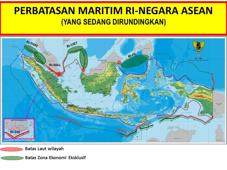 PERBATASAN MARITIM RI-NEGARA ASEAN (YANG SEDANG DIRUNDINGKAN) Batas Laut wilayah Batas Zona Ekonomi Eksklusif RI-SIN RI-FIL RI-MAL RI-VIET RI-THAI