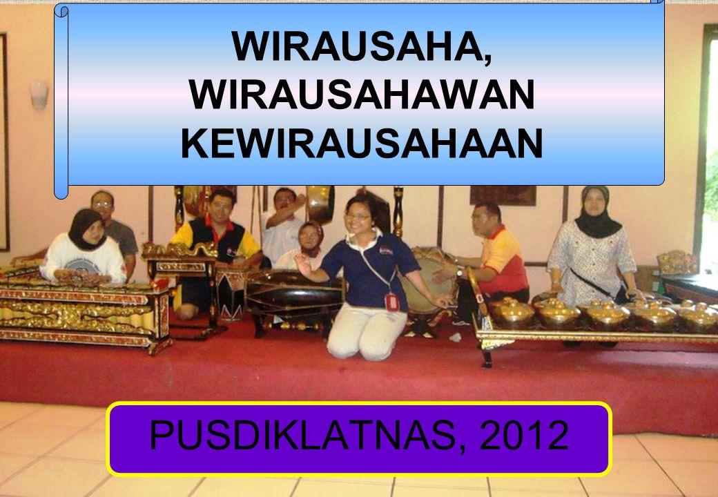 PUSDIKLATNAS, 2012 WIRAUSAHA, WIRAUSAHAWAN KEWIRAUSAHAAN