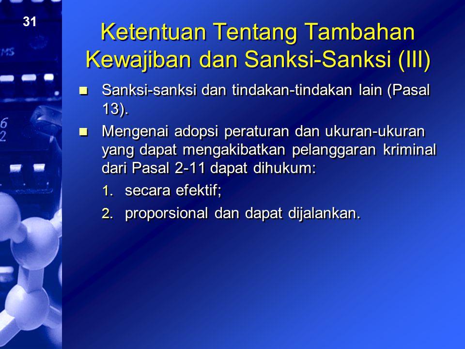 31 Ketentuan Tentang Tambahan Kewajiban dan Sanksi-Sanksi (III) Sanksi-sanksi dan tindakan-tindakan lain (Pasal 13). Mengenai adopsi peraturan dan uku