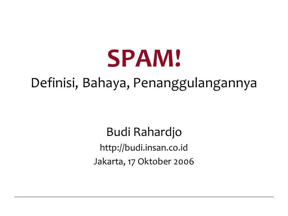 17 Oktober 2006SPAM!22 Spammer Memiliki Server Sendiri