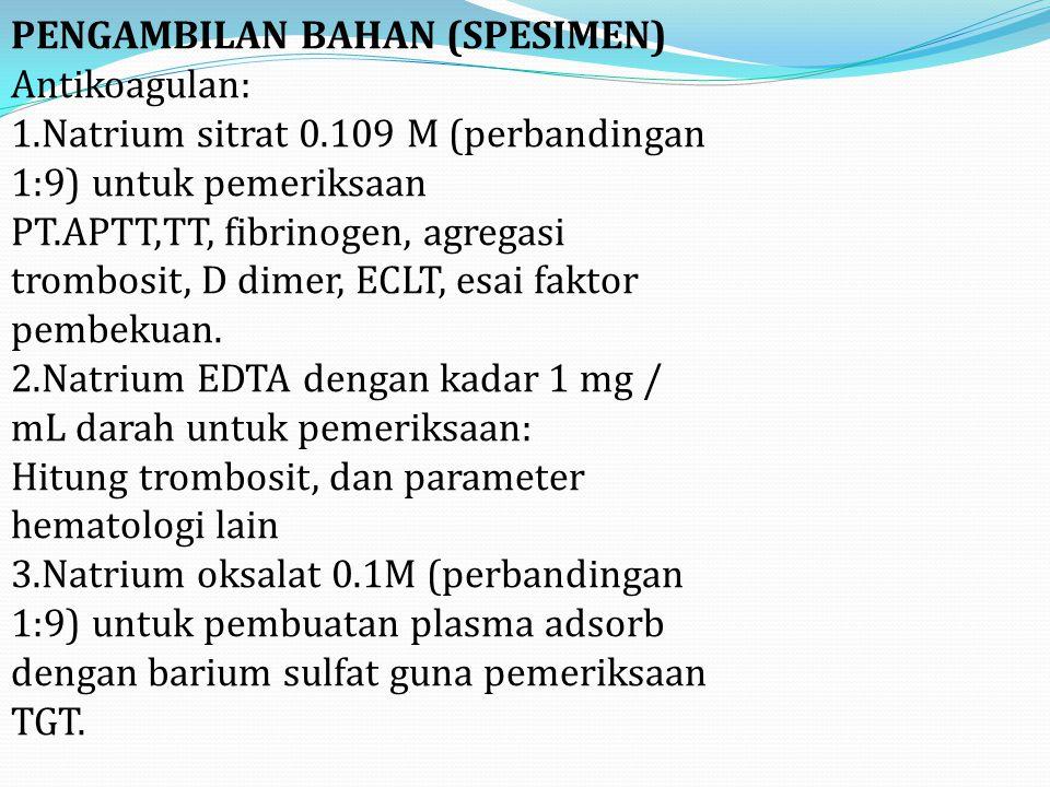 3. Faktor Koagulasi atau Pembekuan Darah Faktor pembekuandarah adalah faktor-faktor yang diperlukan agar darah dapat membeku.Faktor-faktor ini diberi