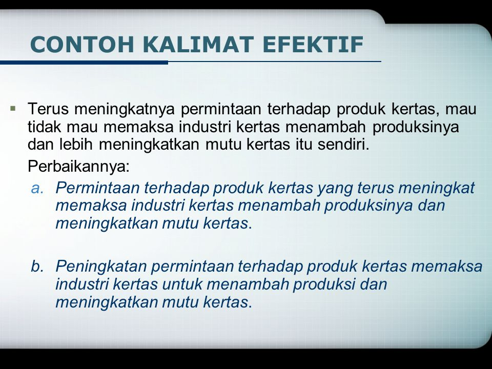  Terus meningkatnya permintaan terhadap produk kertas, mau tidak mau memaksa industri kertas menambah produksinya dan lebih meningkatkan mutu kertas