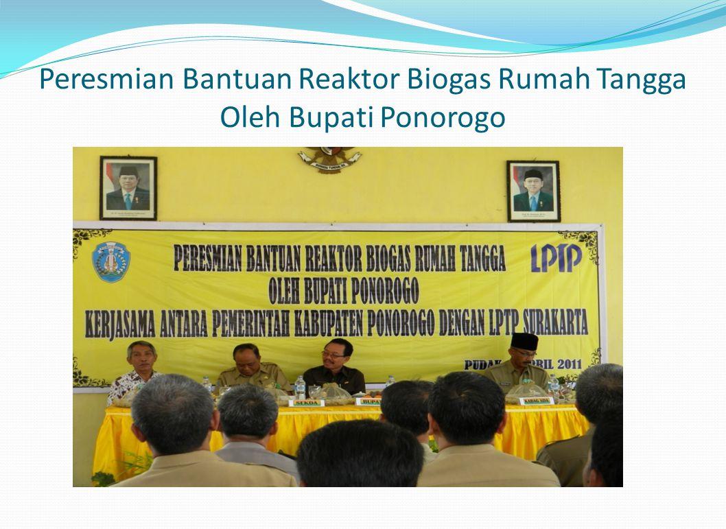 Peresmian Bantuan Reaktor Biogas Rumah Tangga Oleh Bupati Ponorogo