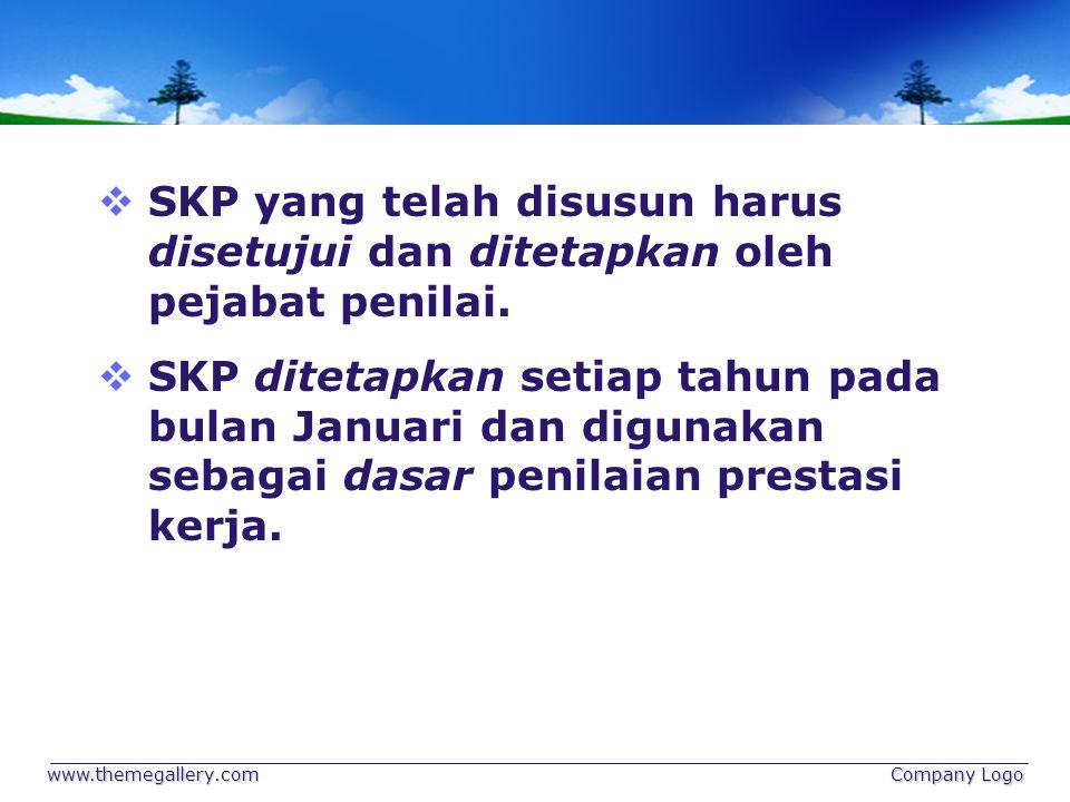  SKP yang telah disusun harus disetujui dan ditetapkan oleh pejabat penilai.  SKP ditetapkan setiap tahun pada bulan Januari dan digunakan sebagai d