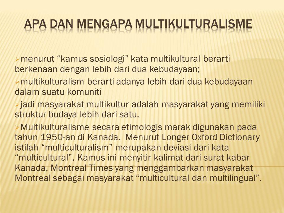 Menurut Azyumardi Azra, berakhirnya sentralisme kekuasaan yang pada masa orde baru memaksakan monokulturalisme yang nyaris seragam, memunculkan reaksi balik, yang bukan tidak mengandung implikasi- implikasi negatif bagi rekonstruksi kebudayaan Indonesia yang multikural.