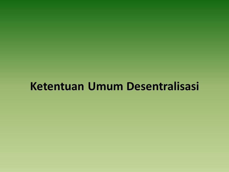 Ketentuan Umum Desentralisasi