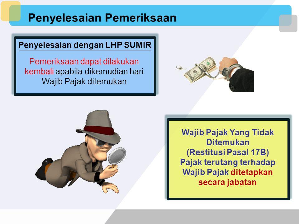 Penyelesaian Pemeriksaan Pengujian yang belum dapat diselesaikan harus diselesaikan dengan menyampaikan SPHP dalam jangka waktu paling lama 7 (tujuh)