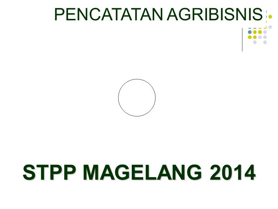 PENCATATAN AGRIBISNIS STPP MAGELANG 2014