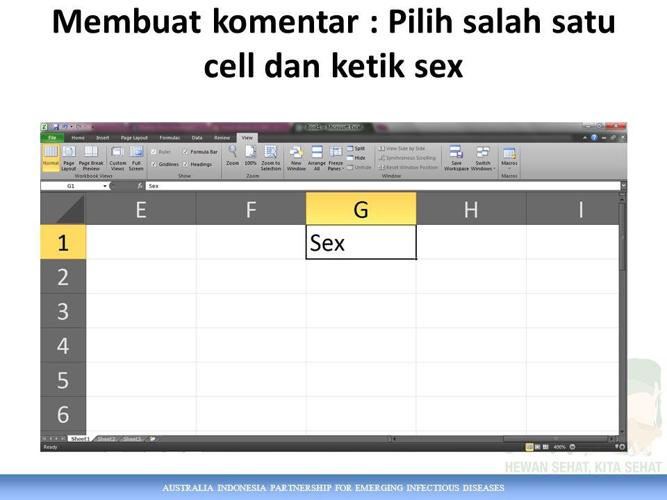 AUSTRALIA INDONESIA PARTNERSHIP FOR EMERGING INFECTIOUS DISEASES Klik kanan cell tersebut  Insert comment