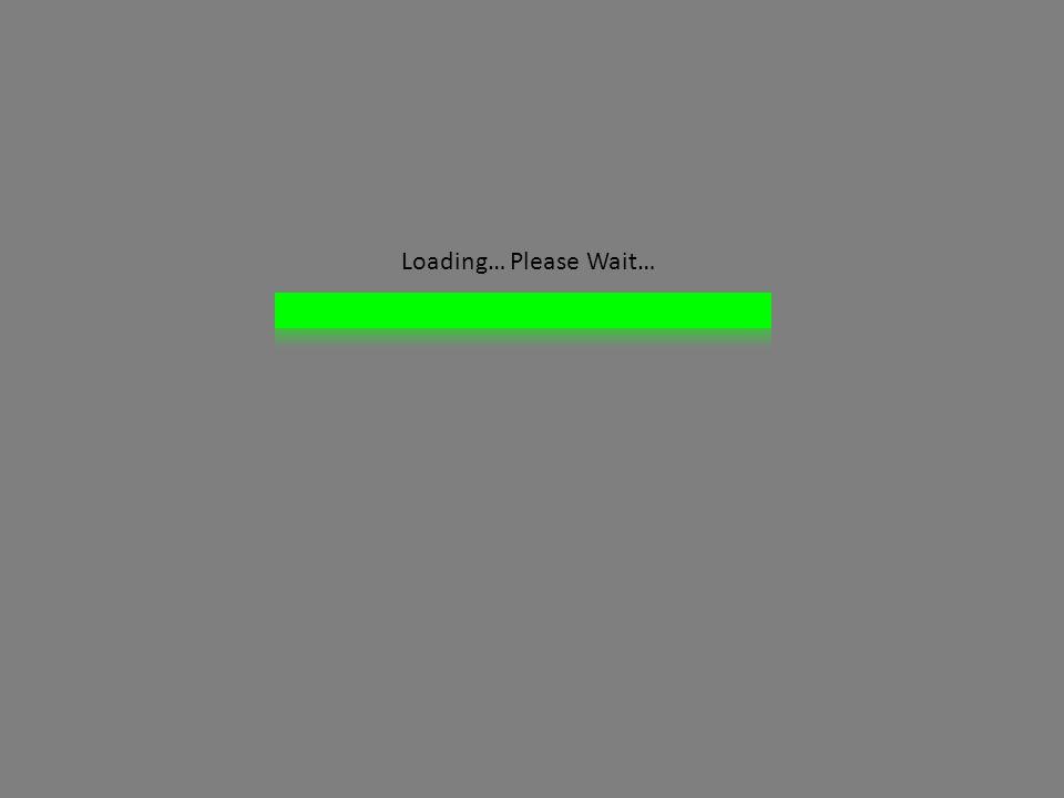 Loading… Please Wait…