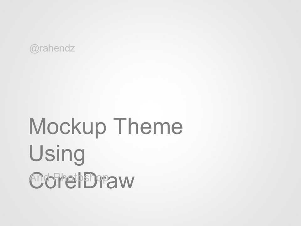 Mockup Theme Using CorelDraw And Photoshop @rahendz
