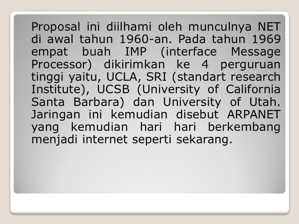 Proposal ini diilhami oleh munculnya NET di awal tahun 1960-an.
