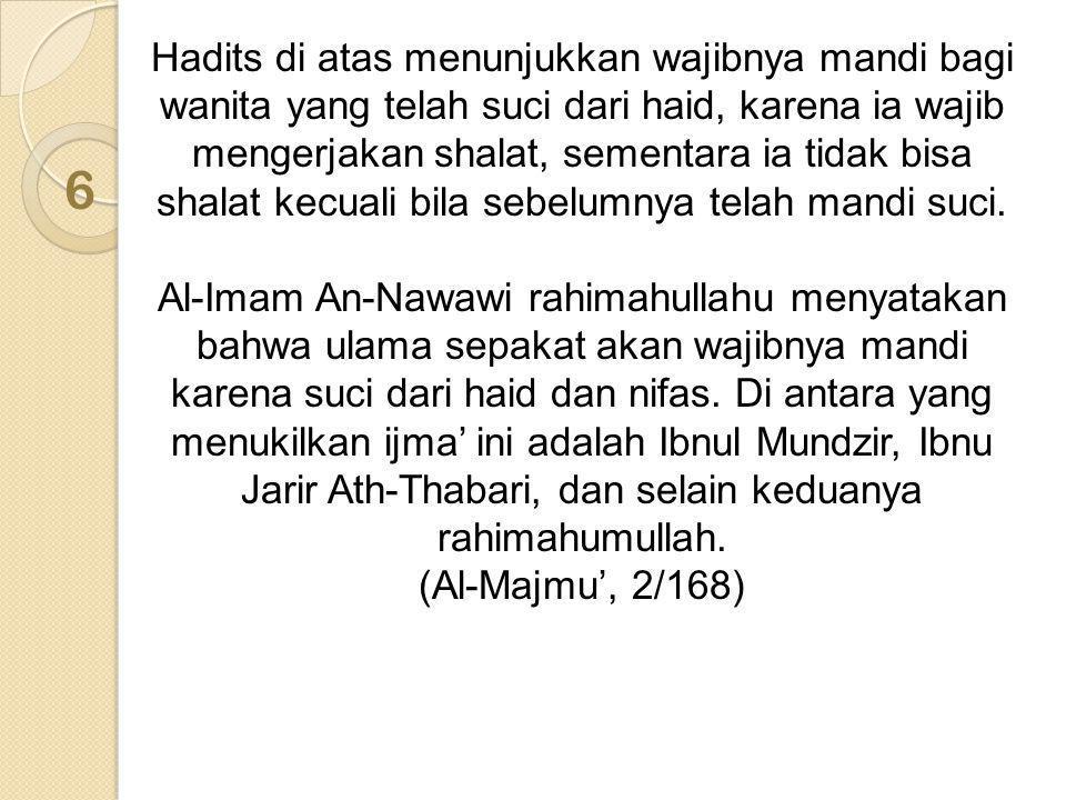 Pendapat kedua: mustahab tidak wajib.