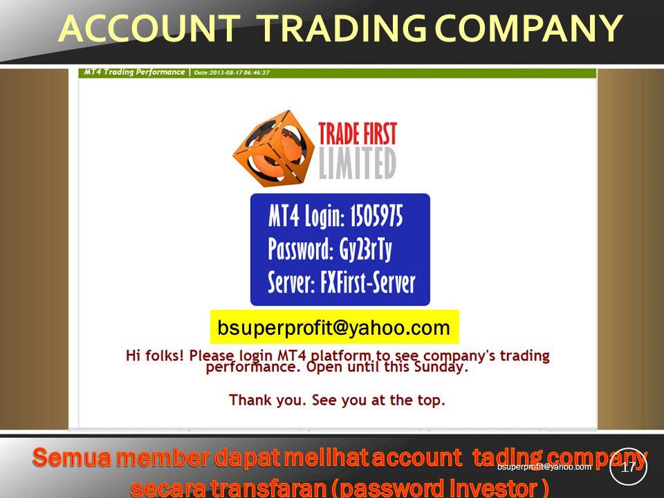 ACCOUNT TRADING COMPANY 17 bsuperprofit@yahoo.com