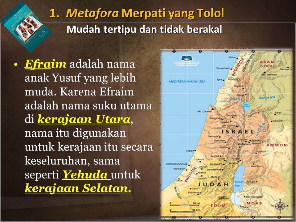 Efraim adalah nama anak Yusuf yang lebih muda.