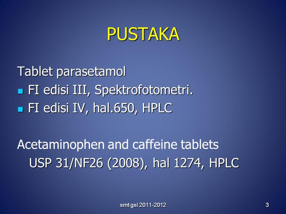 smt gsl 2011-20123 PUSTAKA Tablet parasetamol FI edisi III, Spektrofotometri.
