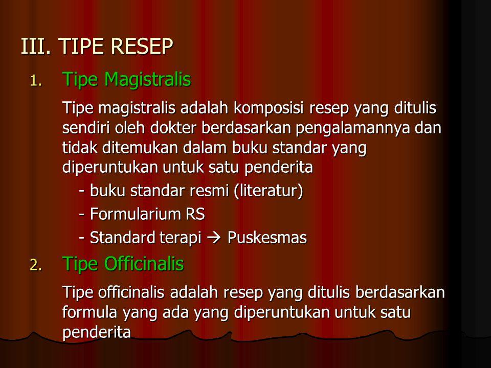 III.TIPE RESEP 1.