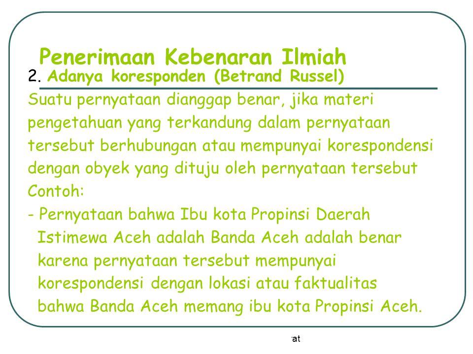 by: David Sukardi Kodrat Penerimaan Kebenaran Ilmiah 3.