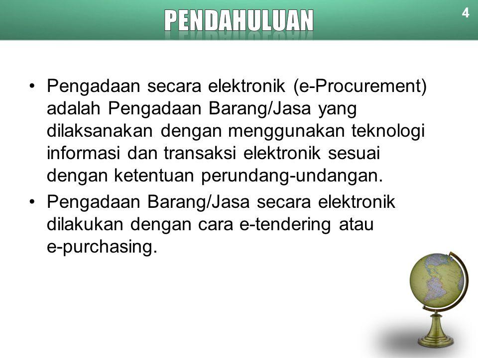 4 Pengadaan secara elektronik (e-Procurement) adalah Pengadaan Barang/Jasa yang dilaksanakan dengan menggunakan teknologi informasi dan transaksi elek