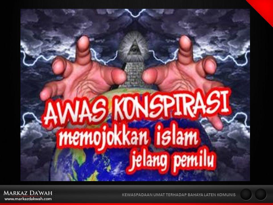 www.markazdakwah.com KEWASPADAAN UMAT TERHADAP BAHAYA LATEN KOMUNIS Destruction of Healthy State