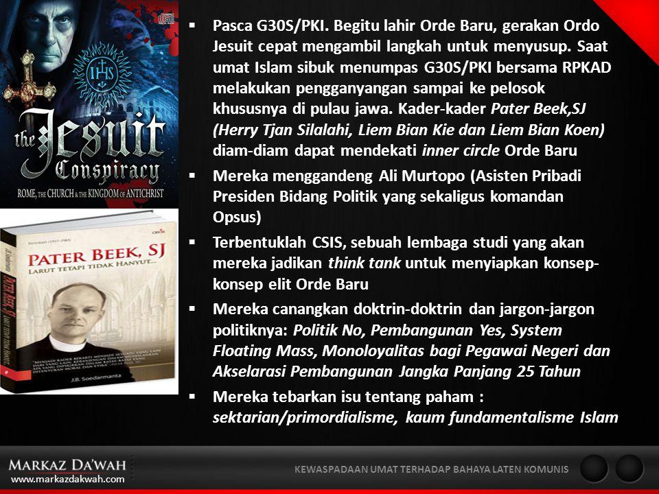 www.markazdakwah.com KEWASPADAAN UMAT TERHADAP BAHAYA LATEN KOMUNIS  Pasca G30S/PKI.