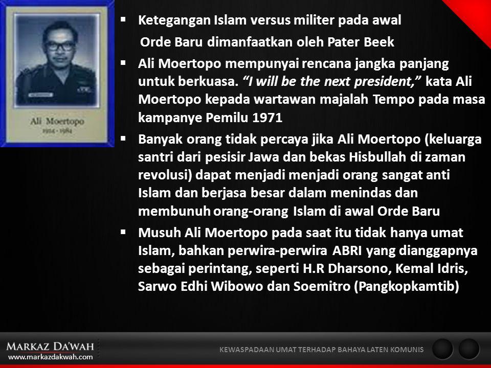 www.markazdakwah.com KEWASPADAAN UMAT TERHADAP BAHAYA LATEN KOMUNIS Umat Islam di Indonesia dikriminalisasikan oleh sebuah sistim politik otoriter yang anti musyawarah.