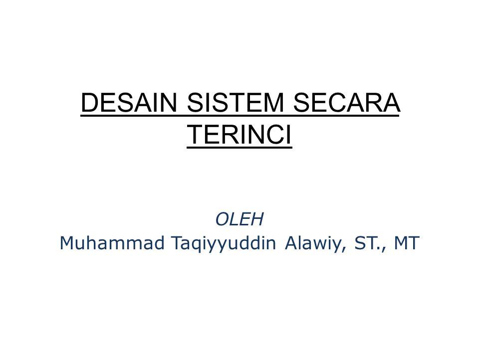 DESAIN OUTPUT TERINCI Bentuk output-output terinci: a.