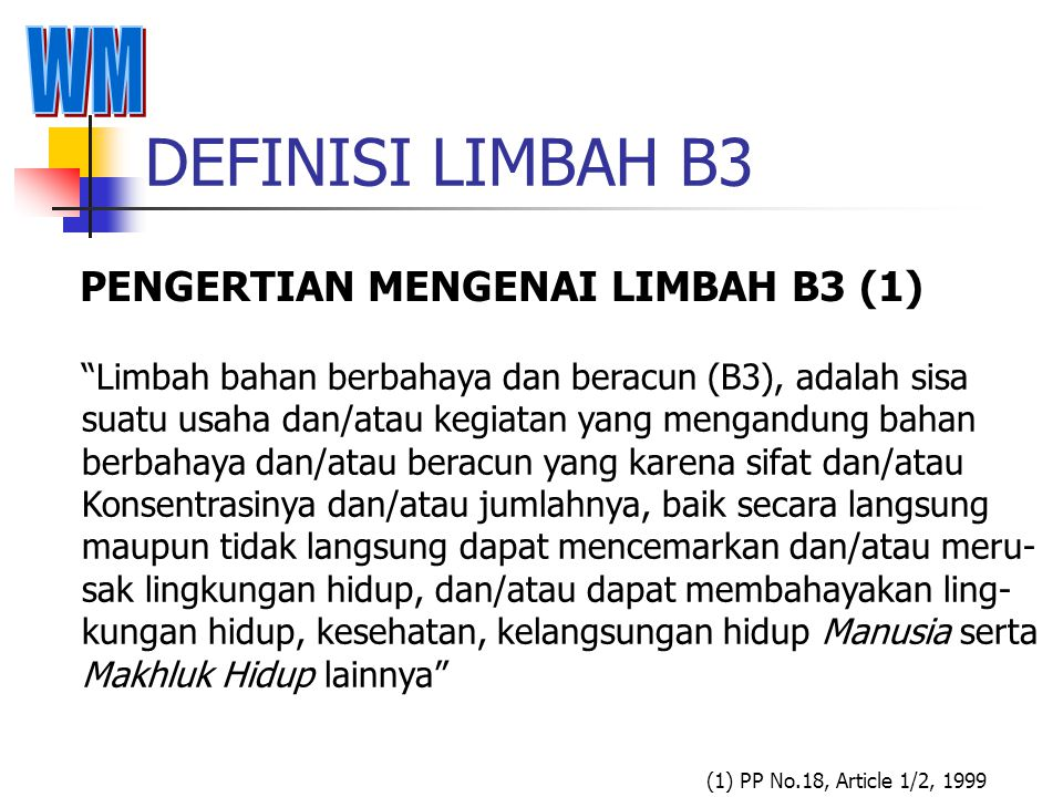 TECHNOLOGI PENIMBUNAN LIMBAH B3 TECHNOLOGI PENIMBUNAN LIMBAH B3 ADALAH : Suatu upaya/cara penimbunan limbah B3 dilahan urug yang Memenuhi persyaratan sebagai berikut :( 8 ) (8) PP No.18, Article 36 - 1999 1.